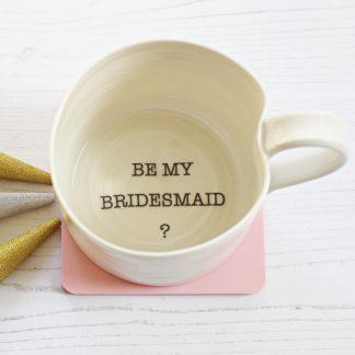 Be My Bridesmaid mug